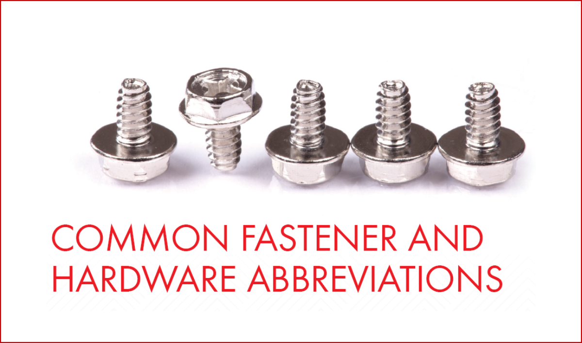 Common Fastener and Hardware Abrev